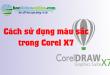 cách sử dụng màu sắc trong corel x7